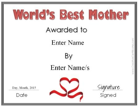 "mother's day certificate that reads ""World's Best Mother"""